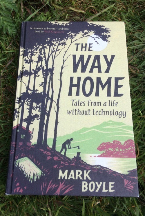 Mark Boyle Book - The Way Home